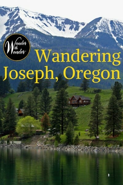 Joseph, Oregon has become an important arts destination with stunning bronzes and the breathtaking Wallowa mountains as a backdrop. #Oregon #PNW #PacificNorthwest #Joseph #outdoors #adventure