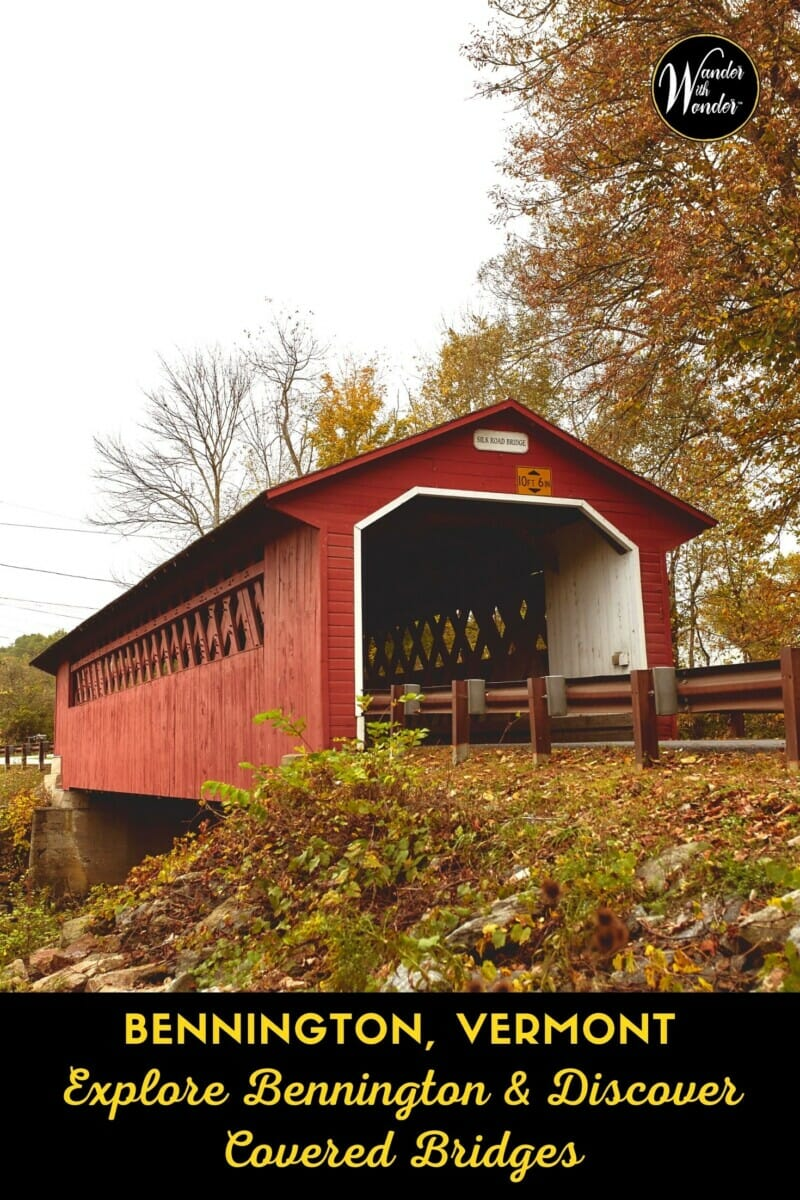 On this amazing road trip, discover covered bridges and more as we feel the history and explore nature around Bennington, Vermont. In bucolic Vermont, history and culture are never far apart. Covered bridges, an intrinsic part of Vermont, bring the past to your present. They let you visualize bygone eras, enjoy the present, and dream about a future filled with promise.